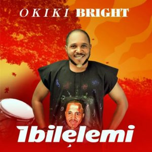 Hip-hop singer, Okiki Bright releases new single 'Ibile Lemi'